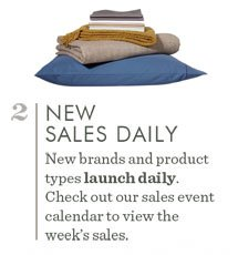 2. New Sales Daily. New brands and product types launch daily. Check out our sales event calendar to view the week's sales.